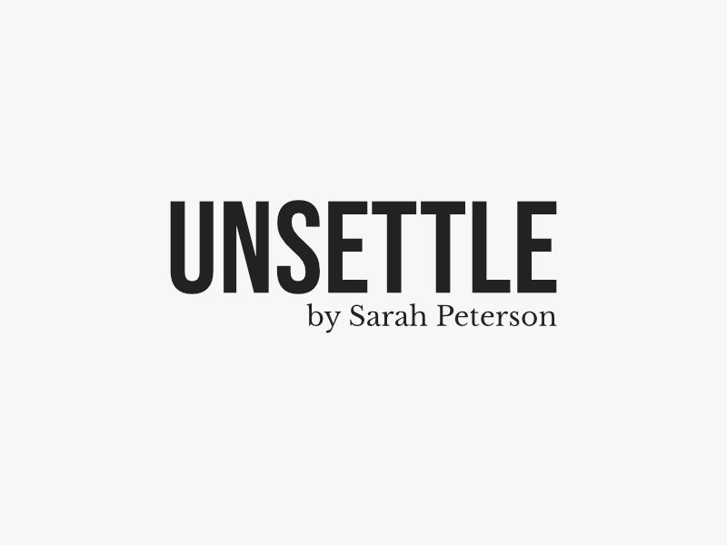 Unsettle by Sarah Peterson